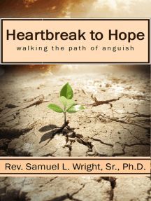 Heartbreak to Hope: Overcoming the Anguish of Grief