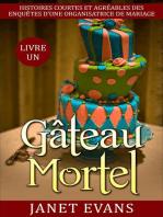 Gâteau mortel
