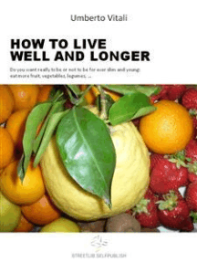 Live well and longer