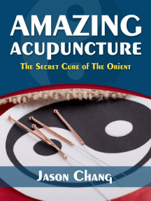 Amazing Acupuncture The Secret Cure of The Orient