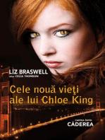 Cele nouă vieți ale lui Chloe King. Cartea întâi - Căderea