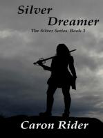 Silver Dreamer