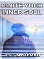Ignite Your Inner Soul