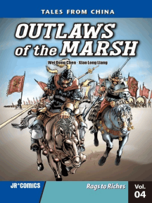 Outlaws of the Marsh Volume 4: Rags to Riches