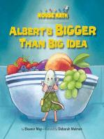 Albert's BIGGER Than Big Idea