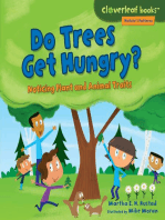Do Trees Get Hungry?