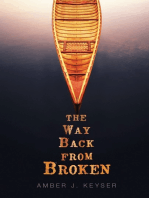 The Way Back from Broken