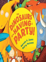 The Dinosaurs are Having a Party!