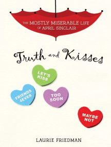 Truth and Kisses