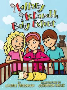 Mallory McDonald, Baby Expert