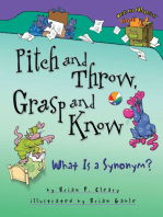 Pitch and Throw, Grasp and Know