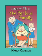Louanne Pig in The Perfect Family, 2nd Edition