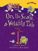 On the Scale, a Weighty Tale