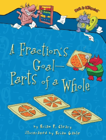 A Fraction's Goal — Parts of a Whole