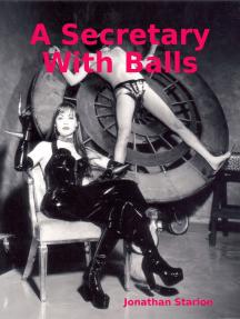 A Secretary With Balls
