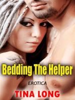 Bedding the Helper (Erotica)
