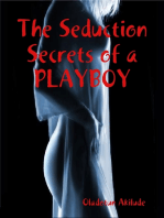 The Seduction Secrets of a Playboy