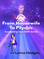 From Housewife to Psychic