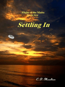 Flight of the Maita book two: Settling In