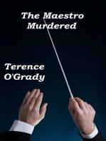 The Maestro Murdered