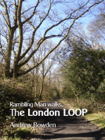 Rambling Man Walks The London LOOP