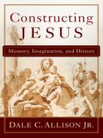 Constructing Jesus: Memory, Imagination, and History