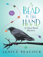 A Bead in the Hand, Glass Bead Mystery Series, Book 2