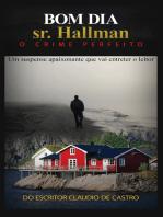 Bom dia sr. hallman: o crime perfeito