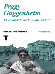 Peggy Guggenheim: El escándalo de la modernidad
