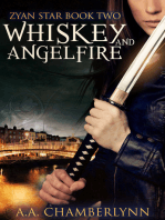 Whiskey and Angelfire