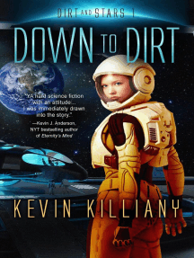 Down to Dirt: Dirt and Stars, #1