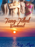 Fang-Filled Weekend