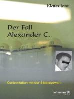 Der Fall Alexander C.