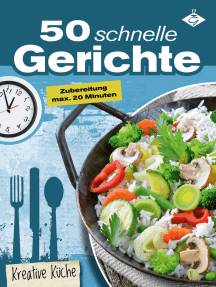 50 schnelle Rezepte by Stephanie Pelser by Stephanie Pelser - Read ...