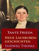 Tante Frieda – Neue Lausbubengeschichten