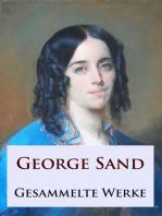George Sand - Gesammelte Werke