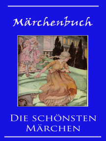 Märchenbuch: Die schönsten Märchen für Kinder und Erwachsene - illustrierte Ausgabe