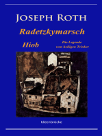 Radetzkymarsch / Die Legende vom heiligen Trinker / Hiob