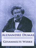Alexandre Dumas - Gesammelte Werke