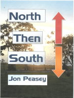 North Then South