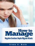 How to Manage Negative Emotions Despite Migraine Attacks