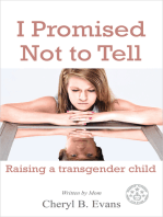 I Promised Not To Tell