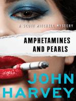 Amphetamines and Pearls