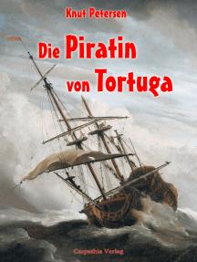 Die Piratin von Tortuga: Kompaktroman