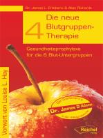 Die neue 4-Blutgruppen-Therapie