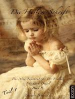 Die Heilige Schrift - Band II (Teil 1/2)