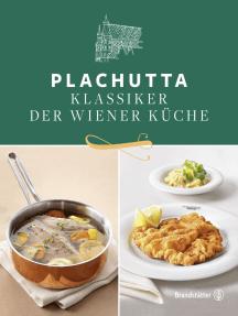 Plachutta: Klassiker der Wiener Küche