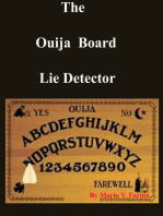 The Ouija Board Lie Detector