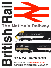 British Rail: The Nations Railway