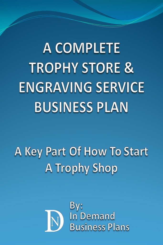 Custom engraving business plan